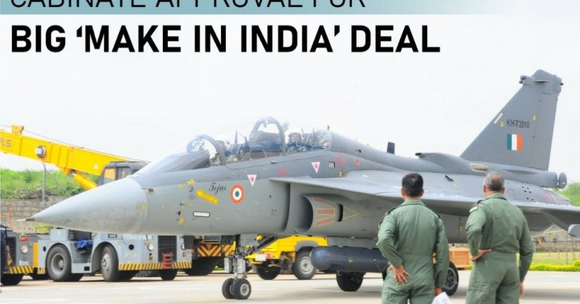 Big boost to India's fighter plane manufacturing ecosystem – Cabinet approves deal worth nearly 47000 crores to procure LCA Tejas Mk-1A fighter aircrafts for the IAF