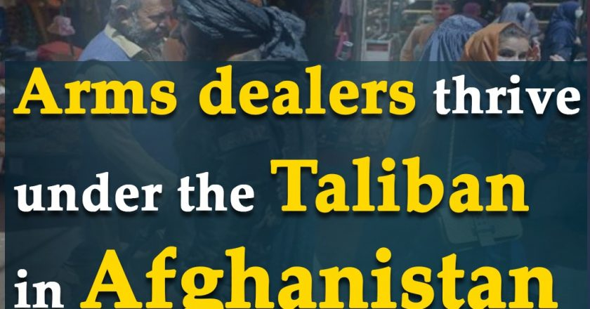 Arms dealers thrive under the Taliban in Afghanistan